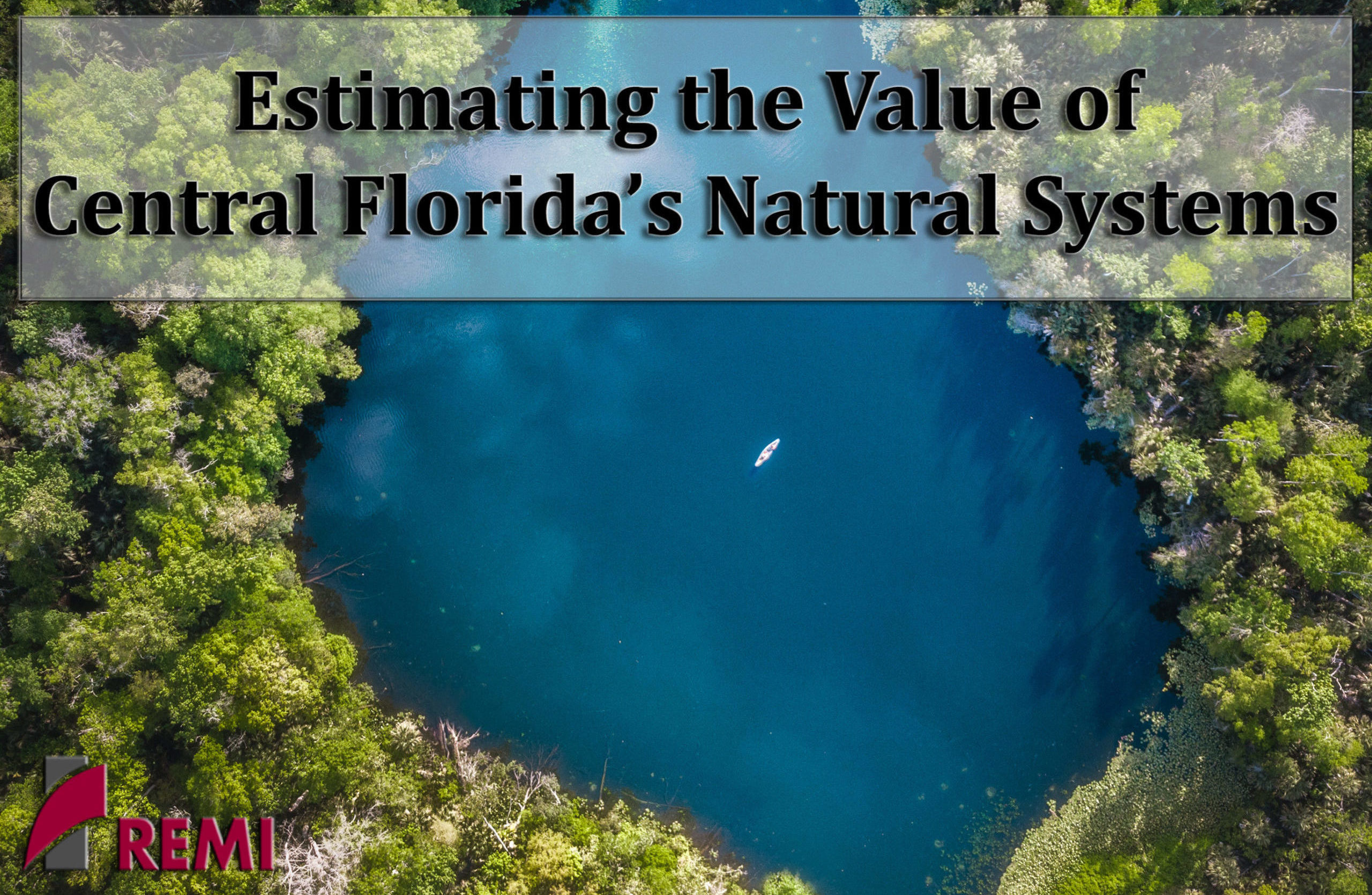 Title Wekiva River scaled e1603897901644 In: WEBINAR ESTIMATING THE VALUE OF CENTRAL FLORIDA'S NATURAL SYSTEMS-- | Our Santa Fe River, Inc. (OSFR) | Protecting the Santa Fe River in North Florida